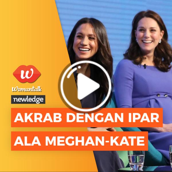 Video: Newledge: Akrab Dengan Ipar Ala Meghan-Kate