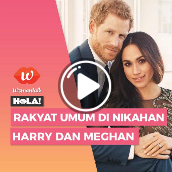 Video: Hola: Rakyat Umum Di Nikahan Harry Dan Meghan